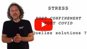 Plus d'éclairage sur le stress post confinement